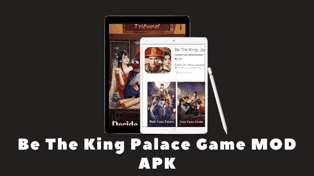 Be The King Palace Game MOD APK