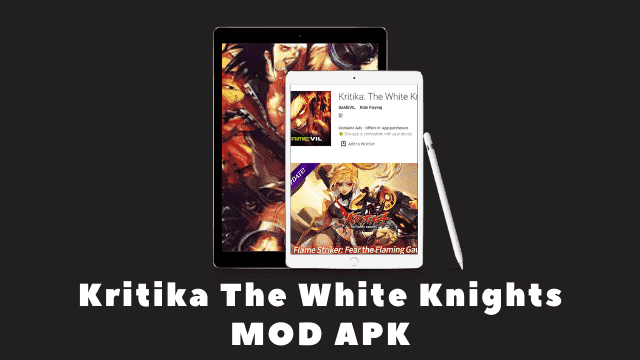 Kritika The White Knights MOD APK